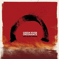 Green River Ordinance – Out Of My Hands