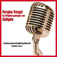 Toms Karaoke – Forgive Forget (Instrumentalversion ohne Chor)