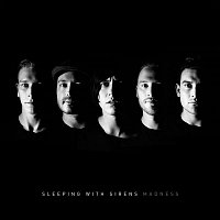 Sleeping, Sirens – Madness (Deluxe Edition)