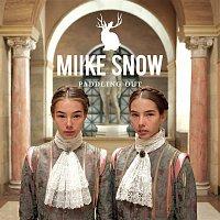 Miike Snow – Paddling Out