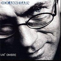 Dick Annegarn – Un'Ombre