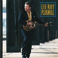 Lee Roy Parnell – Lee Roy Parnell