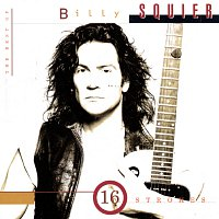 Billy Squier – The Best Of Billy Squier/16 Strokes