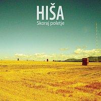 Hisa – Skoraj poletje