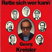 Georg Kreisler – Rette sich wer kann