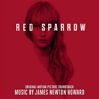 James Newton Howard – Red Sparrow (Original Motion Picture Soundtrack)