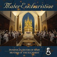 Dominican Sisters of Mary, Mother of the Eucharist – Mater Eucharistiae [International Version]