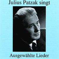 Julius Patzak – Julius Patzak singt ausgewahlte Lieder