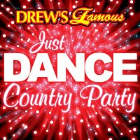 The Hit Crew – Drew's Famous Just Dance Country Party