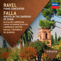 Alicia de Larrocha, London Philharmonic Orchestra, Lawrence Foster – Ravel:  Piano Concertos; Falla: Nights In The Gardens Of Spain