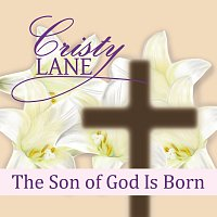 Cristy Lane – The Son Of God Is Born