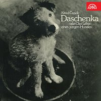Karel Čapek, Valter Taub – Čapek: Daschenka oder das Leben eines jungen Hundes