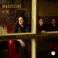 Madeleine Peyroux – Secular Hymns