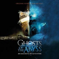 Joel McNeely – Ghosts Of The Abyss