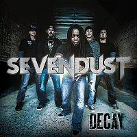 Sevendust – Decay