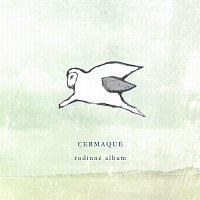 Cermaque – Rodinné album