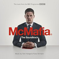 Tom Hodge, Franz Kirmann – McMafia [From The BBC TV Programme]