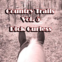 Dick Curless – Country Trails, Vol. 5
