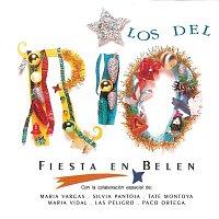 Los Del Rio – Fiesta en Belen