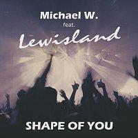 Přední strana obalu CD Shape of you (feat. Lewisland)