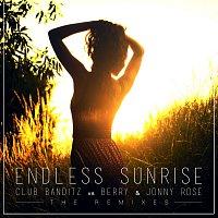 Club Banditz, Berry, Jonny Rose – Endless Sunrise [The Remixes]