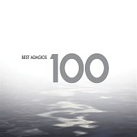Various Artists.. – 100 Best Adagios