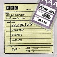 Killing Joke – BBC In Concert [Live]