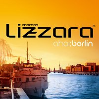 Thomas Lizzara – Ahoi: Berlin