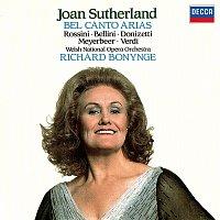 Dame Joan Sutherland, Orchestra of the Welsh National Opera, Richard Bonynge – Bel Canto Arias