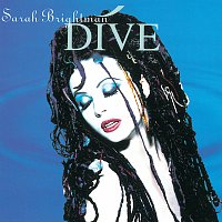 Sarah Brightman – Dive