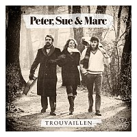 Peter, Sue & Marc – Trouvaillen [Remastered 2015]