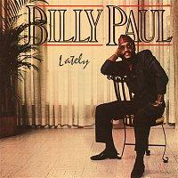 Billy Paul – Lately
