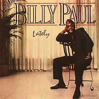 Billy Paul – Lately
