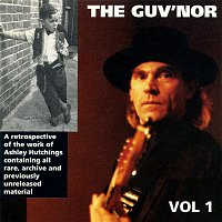 Various Artists.. – Ashley Hutchings: The Guv'nor Retrospective, Vol. One