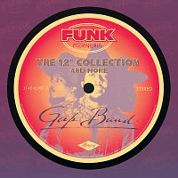 """The Gap Band – The 12"""" Collection And More (Funk Essentials)"""