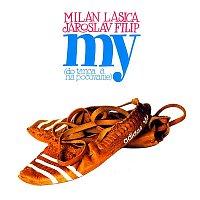 Milan Lasica & Jaroslav Filip – My / do tanca a na počúvanie
