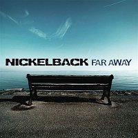 Nickelback – Far Away