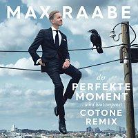 Max Raabe – Der perfekte Moment… wird heut verpennt [Cotone Remix]