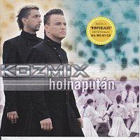 Kozmix – Holnaputan