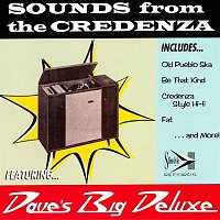 Dave's Big Deluxe – Sounds From The Credenza