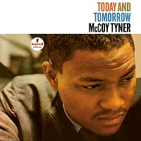 McCoy Tyner – Today And Tomorrow