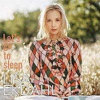 Lisa Ekdahl – Let's Go to Sleep (Single version)