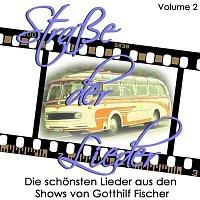 Various  Artists – Strasse der Lieder, Vol. 2 Die schonsten Lieder aus den Shows von Gotthilf Fischer