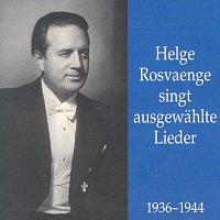 Helge Rosvaenge – Helge Rosvaenge singt ausgewahlte Lieder