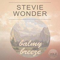 Stevie Wonder – Balmy Breeze Vol. 2