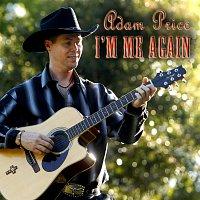 Adam Price – I'm Me Again