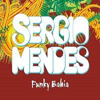Sérgio Mendes, will.i.am, Siedah Garrett – Funky Bahia
