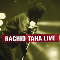 Rachid Taha – Rachid Taha Live