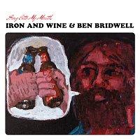 Iron & Wine, Ben Bridwell – Bullet Proof Soul