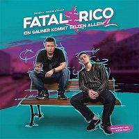 Fatal, Rico – Ein Gauner kommt selten allein 2